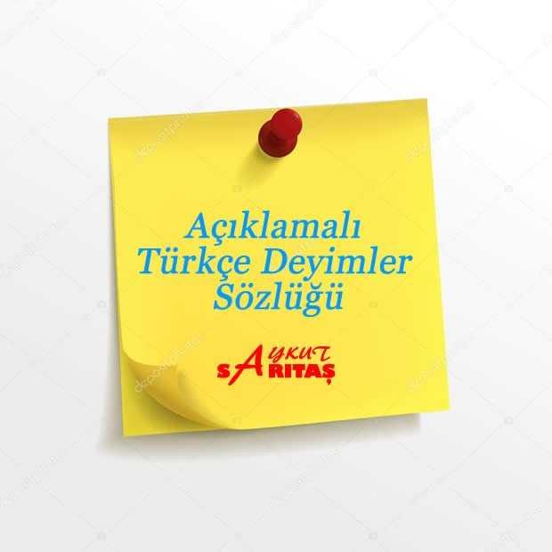 Açıklamalı Türkçe Deyimler Sözlüğü