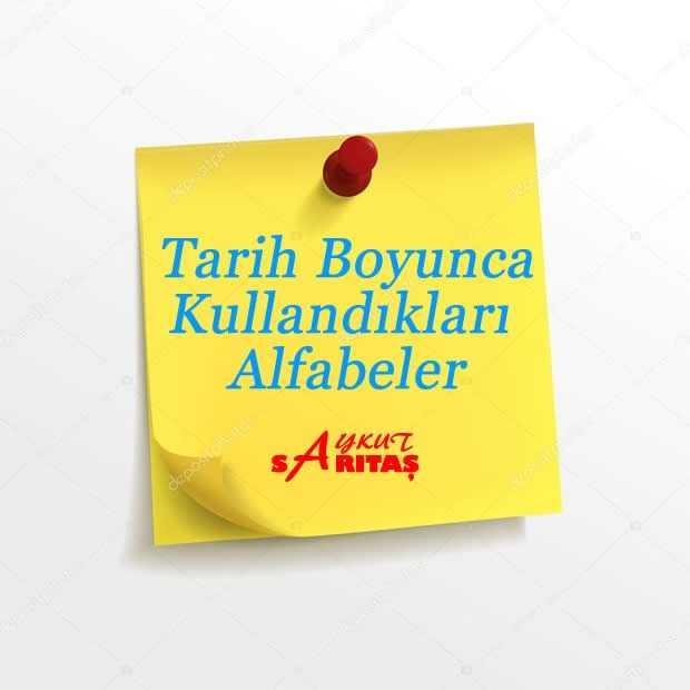 Türklerin Tarih Boyunca Kullandıkları Alfabeler.jpg